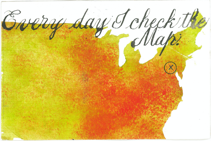 Every Day I check the map a quaranzine19 postcard by Barbara Henry