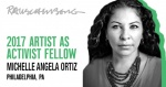 Michelle Angela Ortiz recipient of 2017 Rauschenberg Foundation Artist as Activist Fellow